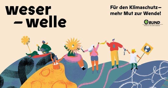 Weser-Welle für den Klimaschutz – mehr Mut zur Wende!